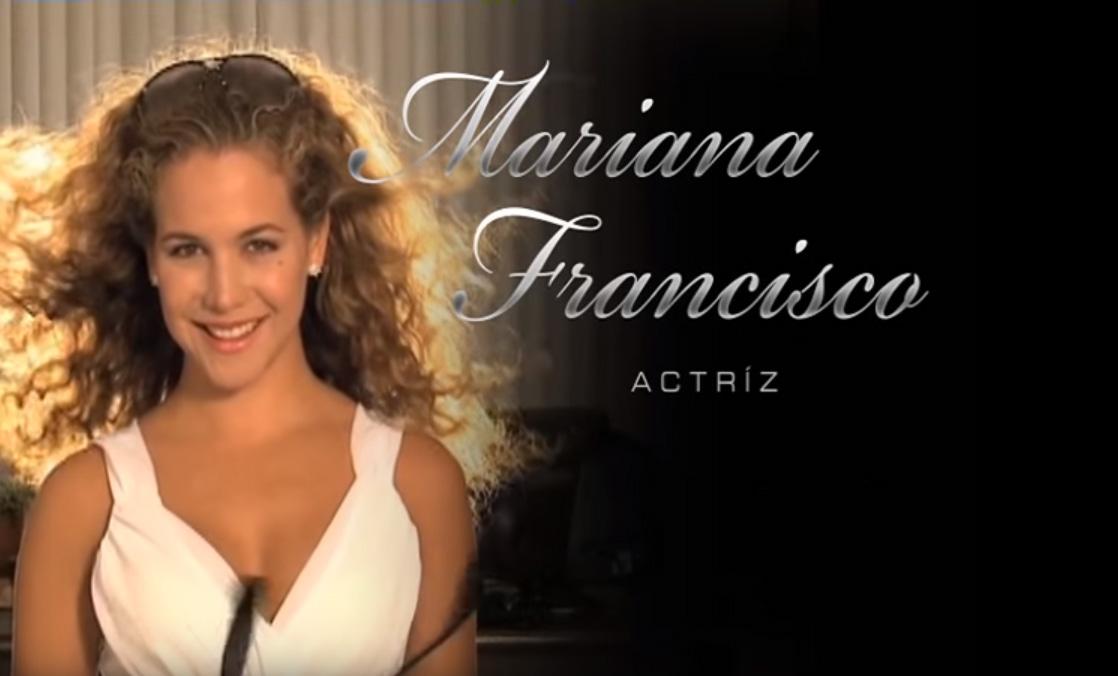 Actriz: Mariana Francisco