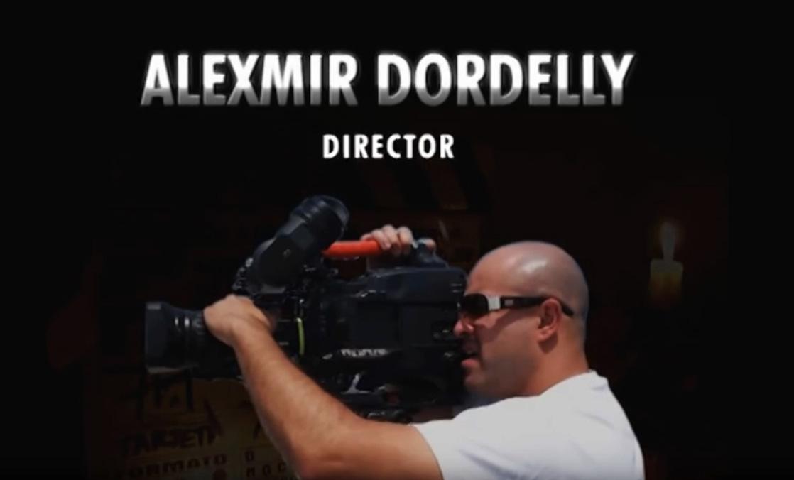 Director: Alexmir Dordelly